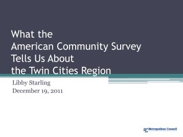 What the American Community Survey Tells Us About the Twin ...