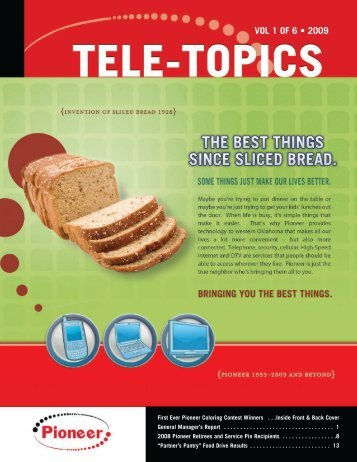 Tele-Topics - 2009 - Vol 1 of 6.pdf - Pioneer Telephone Cooperative ...