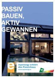 Broschüre Passiv Bauen, Aktiv Gewannen - myenergy