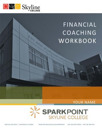 To see a sample Financial Coaching Workbook ... - Skyline College