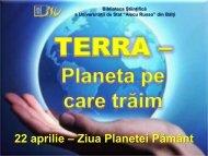 Ziua Planetei Pământ - Biblioteca Ştiinţifică a Universităţii de Stat