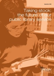 Taking stock: the future of our public library service - Unison