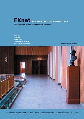 FKnet FRA FUCK-NET TIL VIDENDELING - Kommunikationsforum