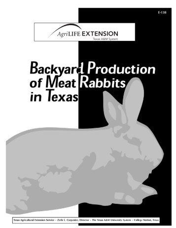 Backyard Production of Meat Rabbits in Texas - World Rabbit ...