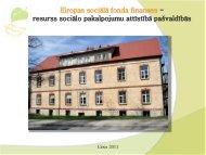 Eiropas sociālā fonda finanses - resurss sociālo pakalpojumu ...