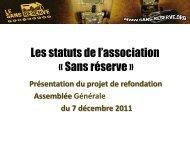 Présentation des nouveaux statuts (en date du ... - Le Sans Réserve