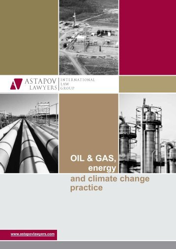 OIL & GAS, energy practice and climate change - AstapovLawyers