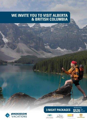 We invite you to visit AlbertA & british ColumbiA $535