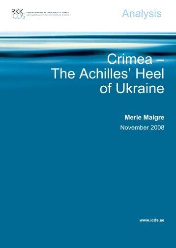 Merle Maigre - Crimea the Achilles Heel of Ukraine
