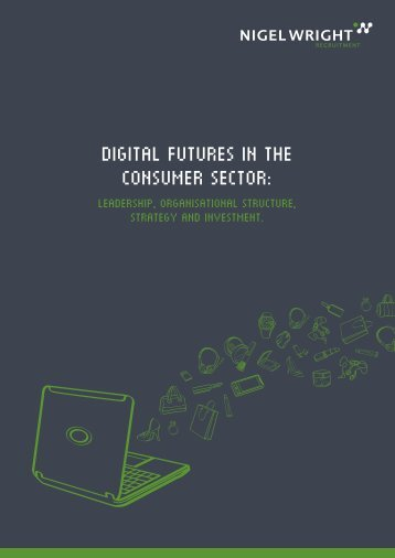 Digital futures in the consumer sector: - Nigel Wright