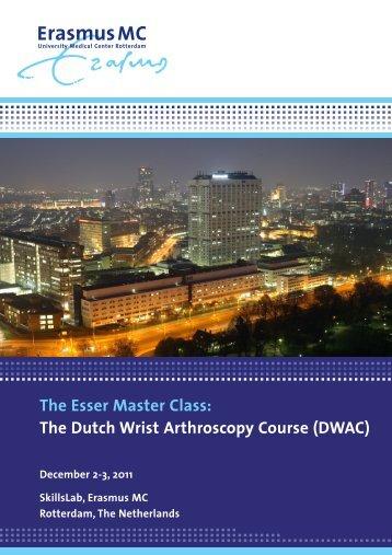 The Esser Master Class: The Dutch Wrist Arthroscopy Course (DWAC)