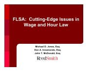 FLSA: Cutting-Edge Issues in Wage and Hour Law - Reed Smith