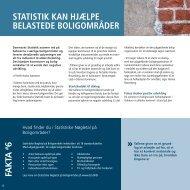 Statistisk kan hjælpe belastede boligområder - Danmarks Statistik