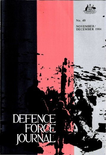 ISSUE 49 : Nov/Dec - 1984 - Australian Defence Force Journal