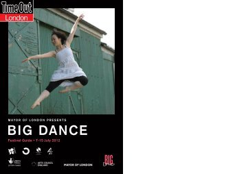 Download the Time Out London Big Dance Festival - Big Dance 2012