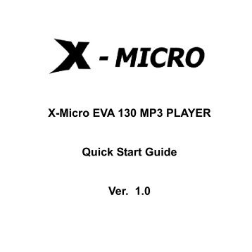 X-Micro EVA 120 MP3 PLAYER Quick Start Guide Ver. 2.0