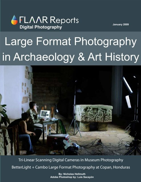 Large Format Photography in Archaeology & Art History