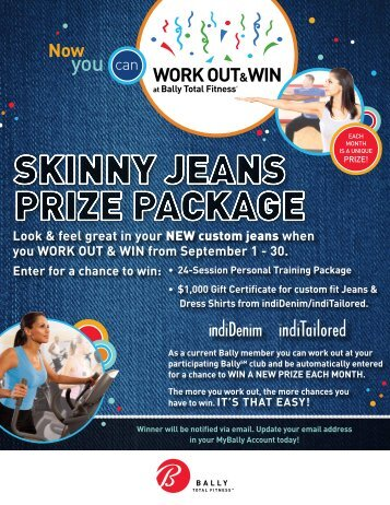 Look & feel great in your NEW custom jeans ... - Bally Total Fitness