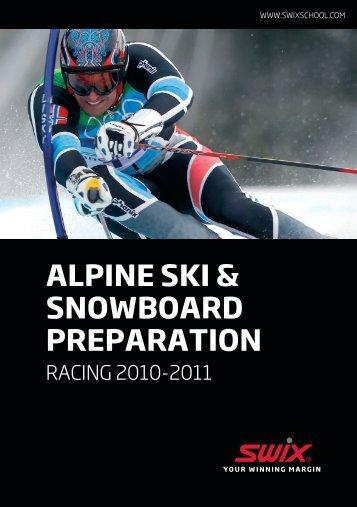 ALPINE SKI & SNOWBOARD PREPARATION