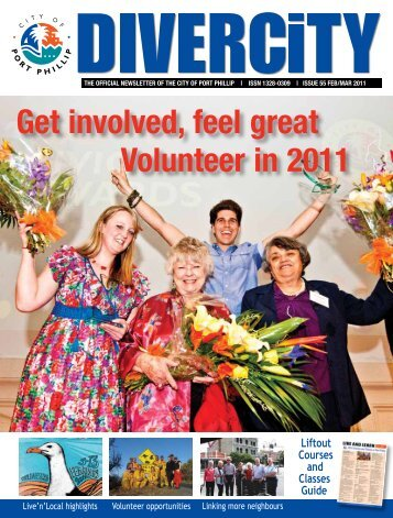 Get involved, feel great Volunteer in 2011 - City of Port Phillip