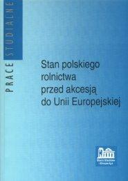 Stan polskiego rolnictwa przed akcesją do Unii Europejskiej