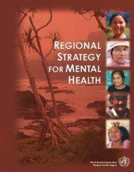 Regional Strategy for Mental Health - WHO Western Pacific Region ...
