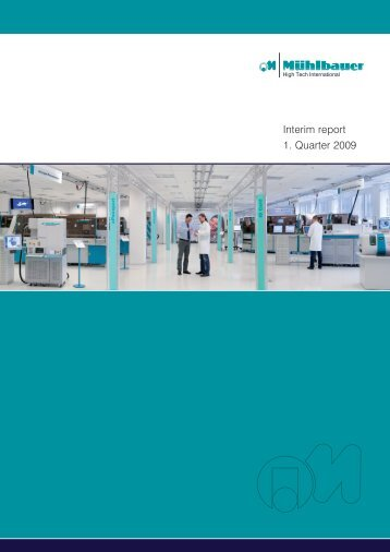 Download Quarterly Report Q1/2009 - Mühlbauer Group