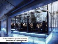 SGRP Sicherheitsgruppe Schweiz Welcome to Open Systems