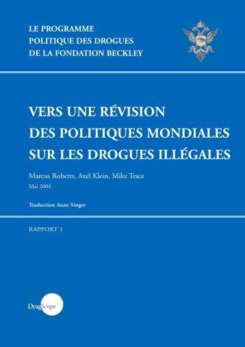 vers une révision des politiques mondiales sur les drogues illégales