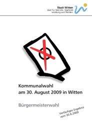 Kommunalwahl am 30. August 2009 in Witten Bürgermeisterwahl