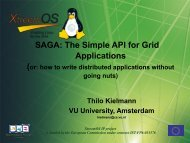 SAGA: The Simple API for Grid Applications