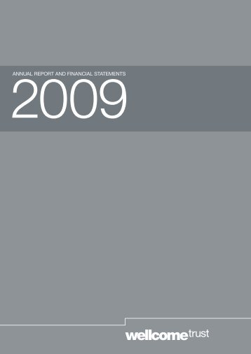 Wellcome Trust Annual Report and Financial Statements 2009