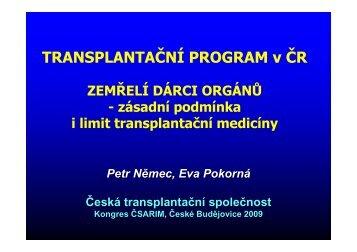 TRANSPLANTAČNÍ PROGRAM v ČR - Česká společnost ...