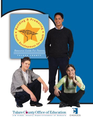 Choices Resource Guide for Parents - Tulare County Office of ...