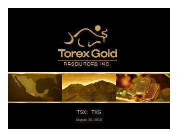 Corporate Presentation - Torex Gold Resources Inc.