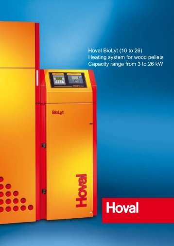 Hoval BioLyt (10 to 26) Heating system for wood pellets Capacity ...