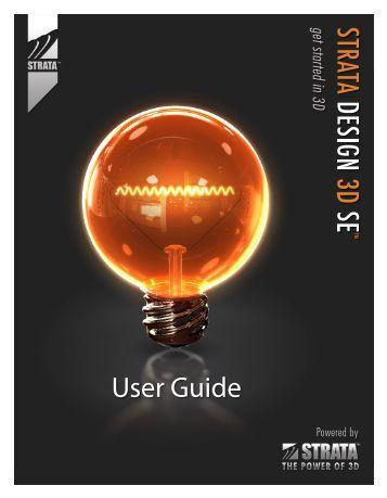 Design 3D SE User Guide - Strata