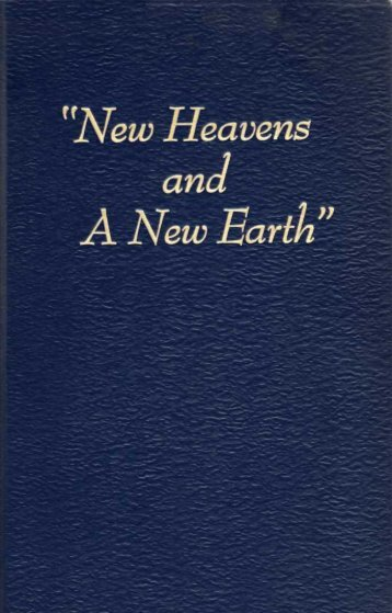 1953 New Heavens and a New Earth - A2Z.org