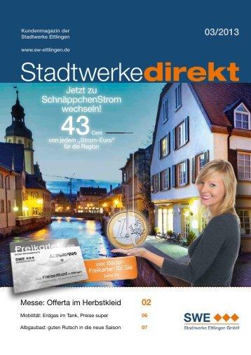 Ausgabe 03/2013 - Stadtwerke Ettlingen GmbH