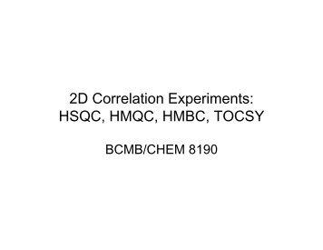 2D Correlation Experiments: HSQC, HMQC, HMBC, TOCSY