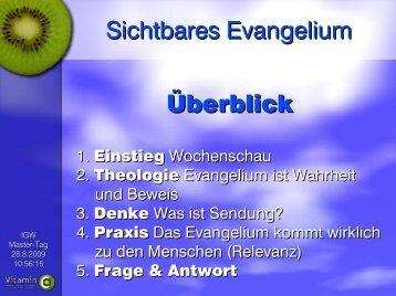 Sichtbares Evangelium Überblick