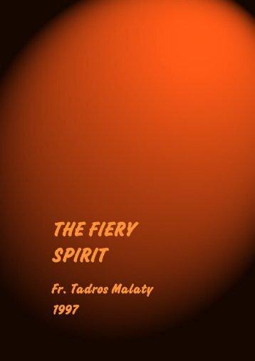 THE FIERY SPIRIT - Coptic Orthodox Electronic Publishing