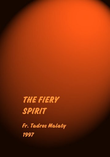 THE FIERY SPIRIT - Coptic Orthodox Electronic Publishing