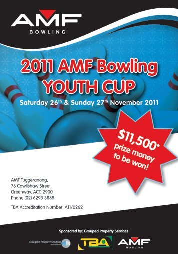 2011 AMF Bowling YOUTH CUP Saturday 26th & Sunday 27th ...