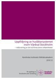 Uppföljning av husläkarsystemet inom Vårdval ... - Folkhälsoguiden
