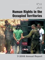 B'Tselem Report, 2008 Annual Report: Human Rights in the ...