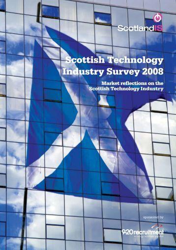 Scottish Technology Industry Survey 2008 - ScotlandIS