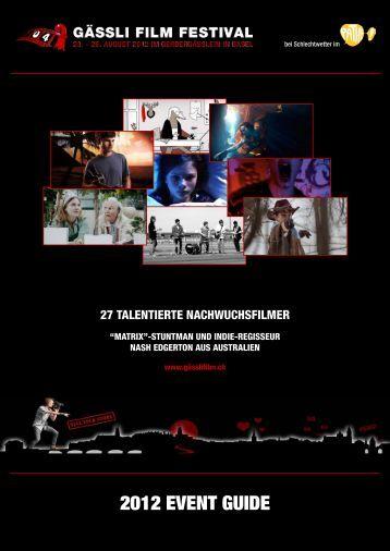 Download unseres Festival-Guides 2012 - Gässli Film Festival