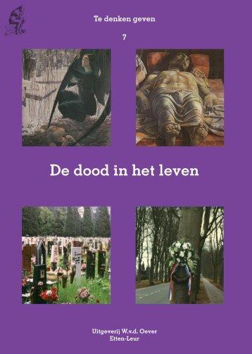 De dood in het leven - Uitgeverij W.v.d.Oever