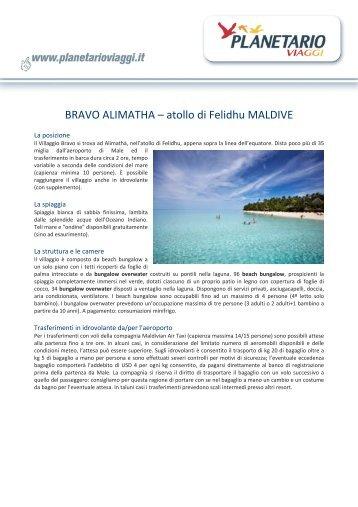 BRAVO ALIMATHA – atollo di Felidhu MALDIVE - Planetario Viaggi